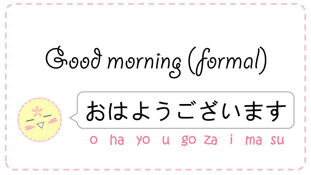 Good Morning John In Japanese : Tổng hợp c u chào buổi sáng bằng tiếng nhật hot nhất