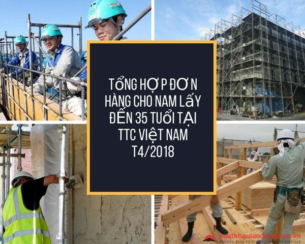 Tổng hợp đơn hàng cho nam lấy đến 35 tuổi tại TTC Việt Nam tháng 4/2018
