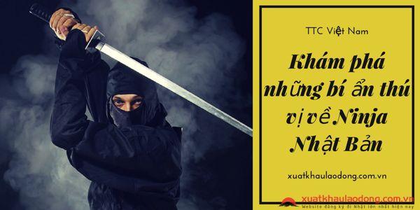 Khám phá những bí ẩn thú vị về Ninja Nhật Bản