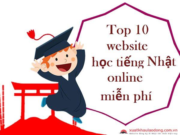 Top 10 website học tiếng Nhật online miễn phí hữu ích nhất hiện nay