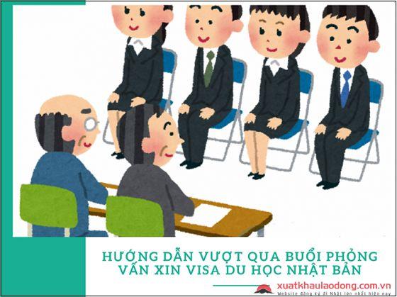 Hướng dẫn vượt qua buổi phỏng vấn xin visa du học Nhật Bản