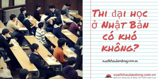 Thi đại học ở Nhật Bản có khó không?