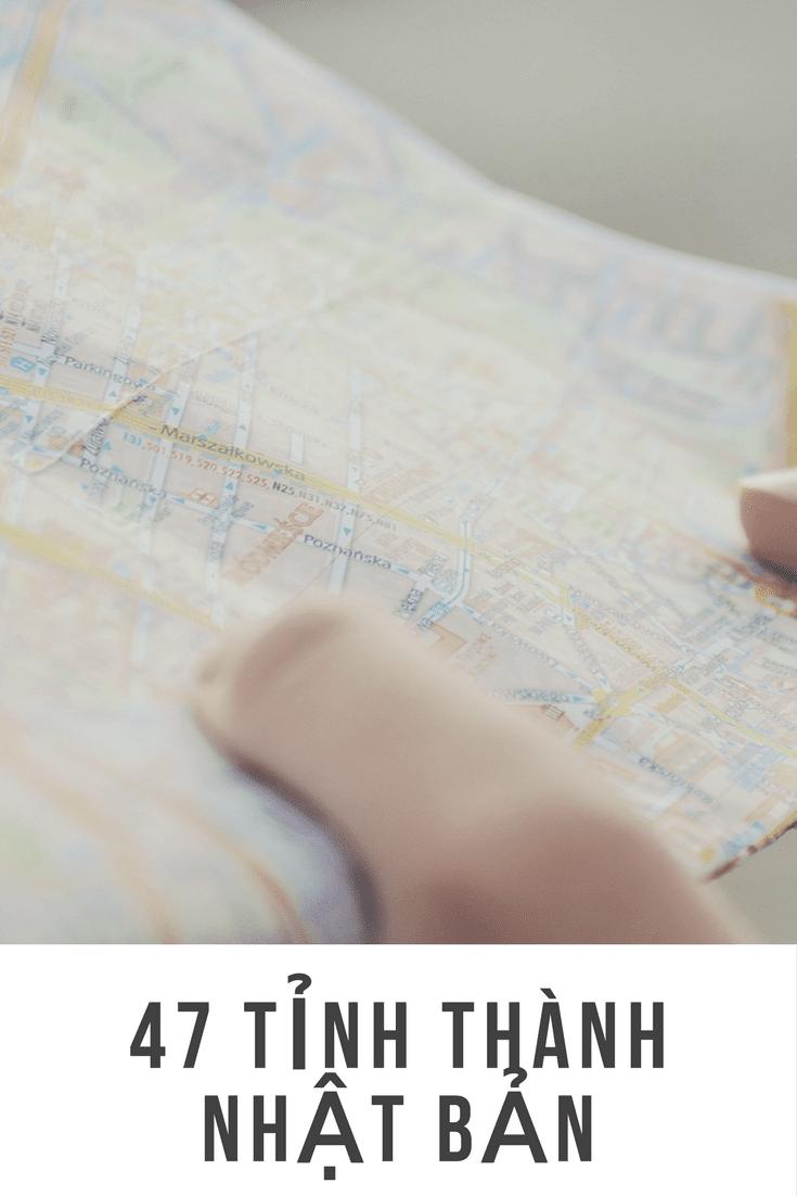 Tổng hợp danh sách 47 tỉnh, thành phố của Nhật Bản