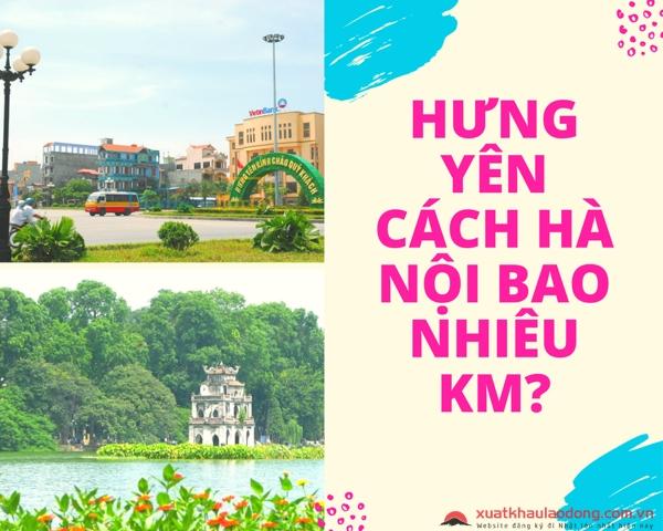 Hưng Yên cách Hà Nội bao nhiêu km