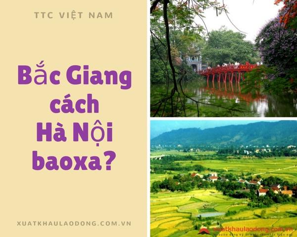 Bắc Giang cách Hà Nội bao nhiêu km?