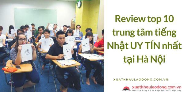 Review Top 10 trung tâm tiếng Nhật UY TÍN nhất tại Hà Nội