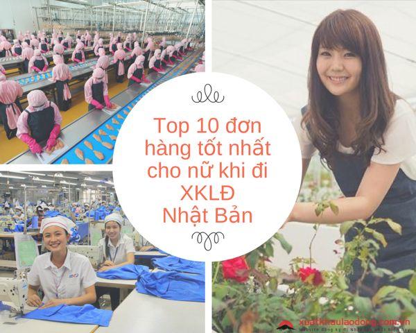 Top 10 đơn hàng tốt nhất cho nữ khi XKLĐ Nhật Bản tháng 07/2018