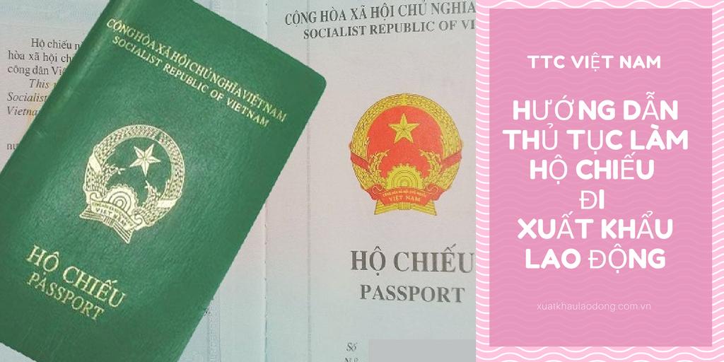 Hướng dẫn thủ tục làm hộ chiếu đi xuất khẩu lao động 2020 nhanh nhất