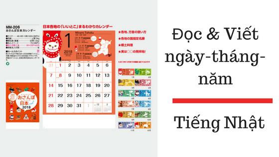 Cách đọc và viết ngày - tháng - năm trong tiếng Nhật