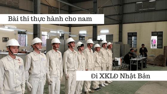 Các bài thi dành cho nam khi đi XKLĐ Nhật Bản tại TTC Việt Nam