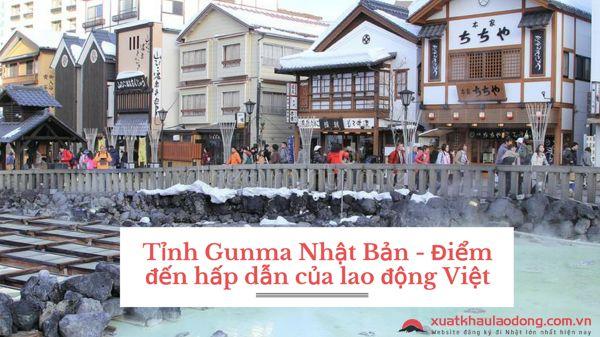 Tỉnh Gunma Nhật Bản - Điểm đến hấp dẫn của lao động Việt