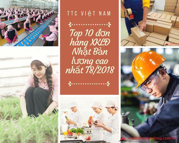 Top 10 đơn hàng Hot lương cao đi Nhật trong tháng 08/2018