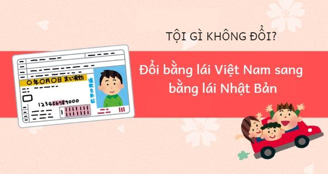 Đổi bằng lái xe Việt Nam sang bằng lái Nhật Bản giúp lao động KIẾM BỘN tiền vì có việc làm thêm NGON