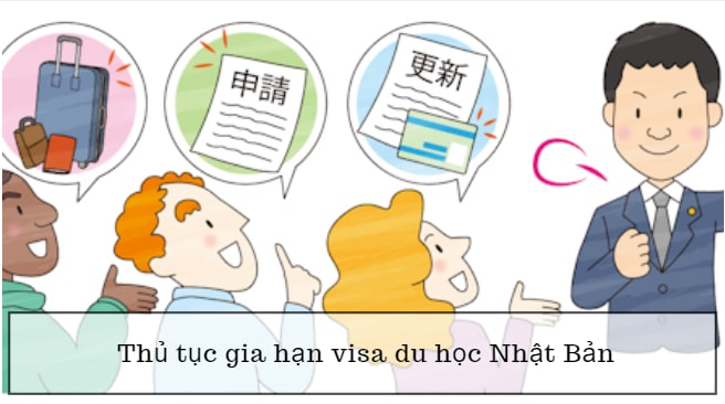 Gia hạn visa khi đi du học Nhật Bản THÀNH CÔNG với 3 điều kiện, 4 quy trình sau