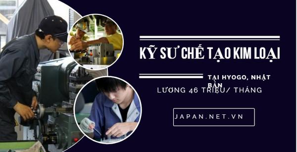 Kỹ sư chế tạo kim loại tại Nhật - Cơ hội vàng ngành cơ khí