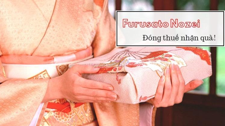 Furusato Nozei – đóng thuế được QUÀ!