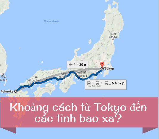 Khoảng cách từ Tokyo đến các tỉnh tại Nhật Bản bao xa?