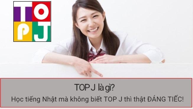 Kỳ thi năng lực tiếng Nhật TOP J và những điều KHÔNG THỂ không biết!