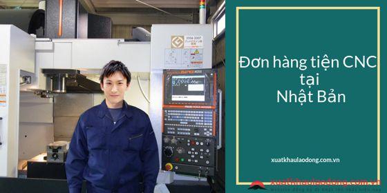 CẦN GẤP 25 Nam làm tiện CNC tại Nhật Bản LƯƠNG CAO