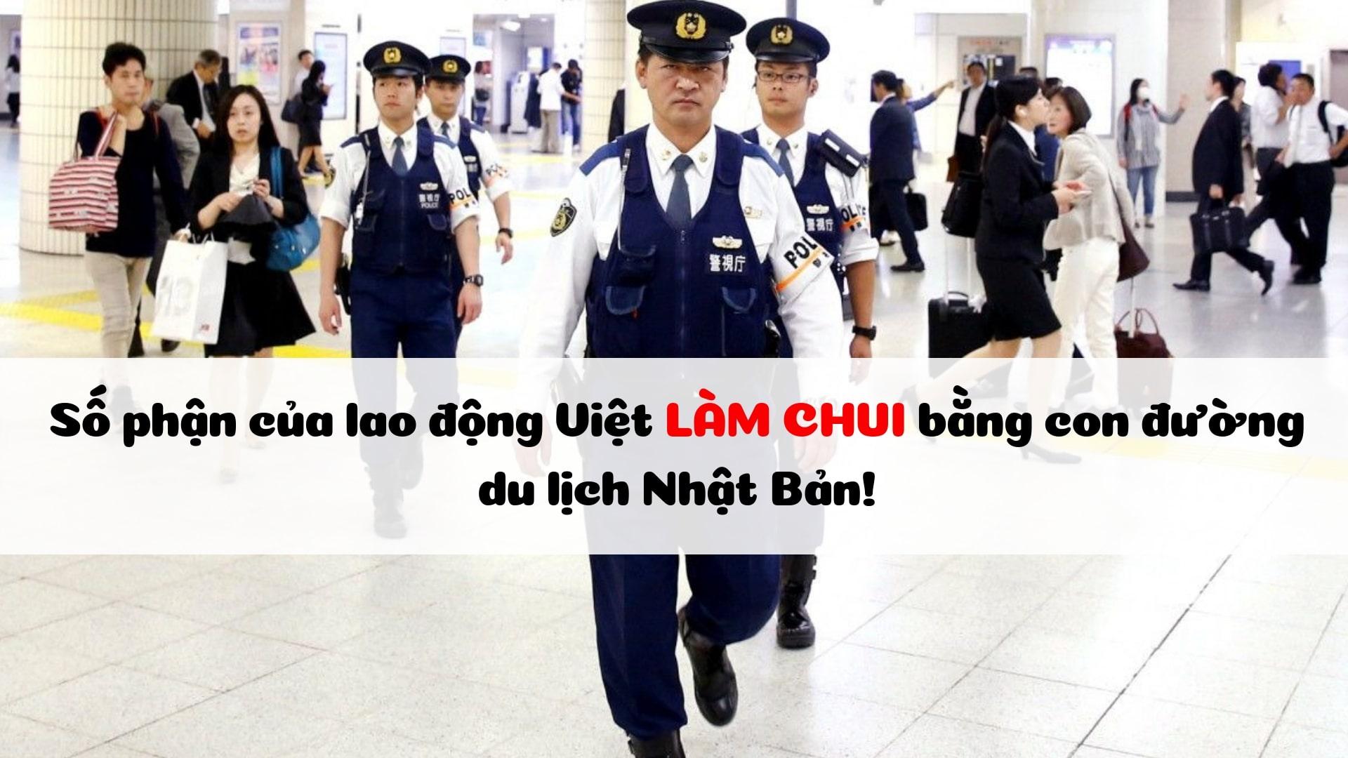 Số phận của lao động Việt LÀM CHUI bằng con đường du lịch Nhật Bản!