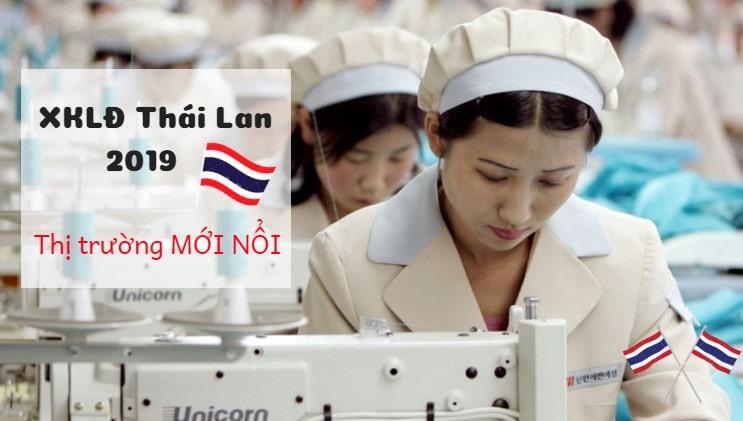 XKLĐ Thái Lan 2019 – thị trường MỚI NỔI, có thực sự tiềm năng cho lao động Việt?