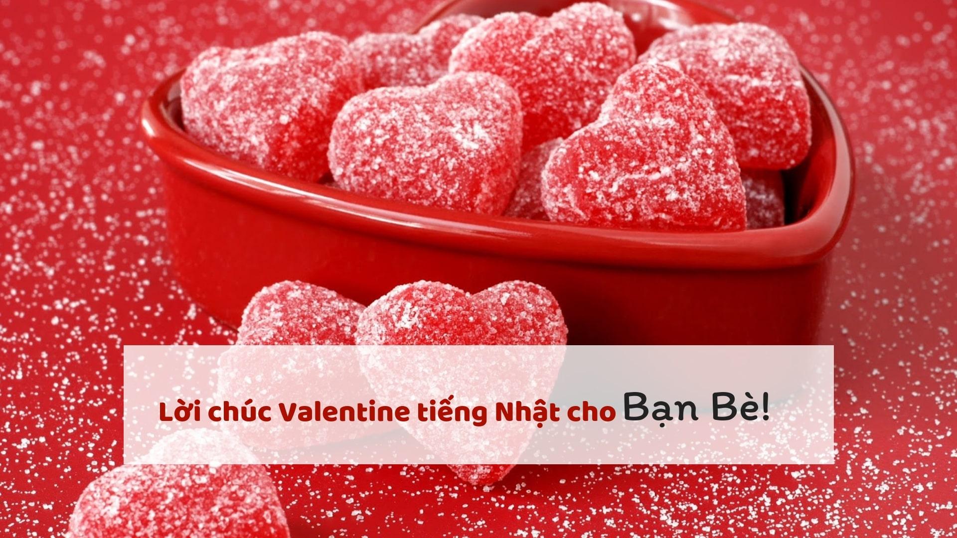 Top 10 lời chúc dịp Valentine bằng tiếng Nhật lãng mạn nhất!