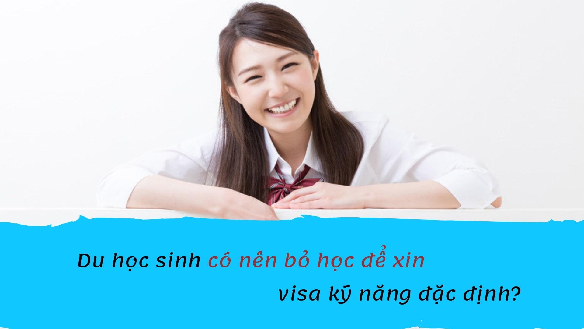 Du học sinh ở Nhật có thể xin visa kỹ năng đặc định loại 1 được không?