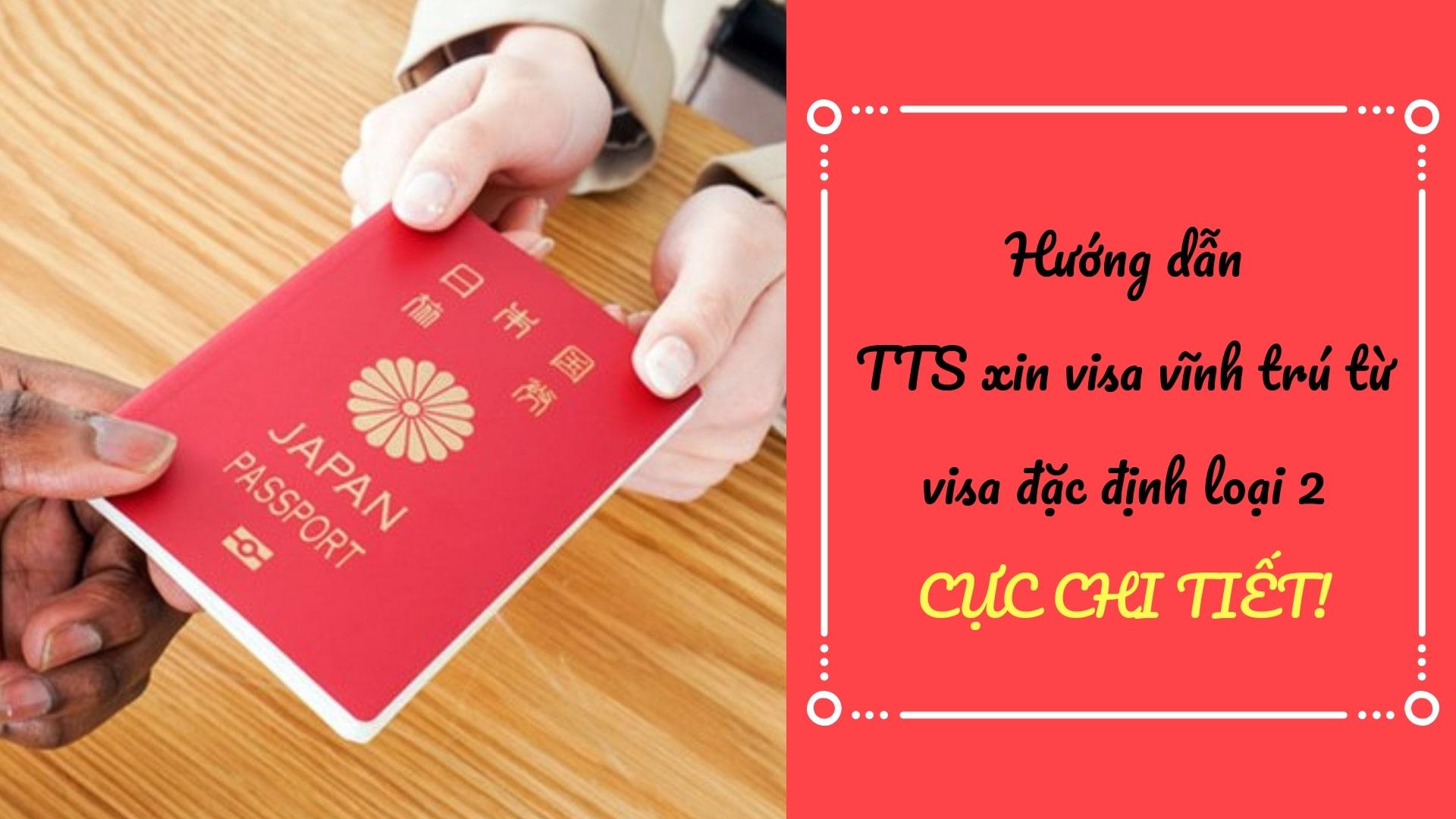 Hướng dẫn TTS xin visa vĩnh trú từ visa kỹ năng đặc định loại 2 CỰC CHI TIẾT!