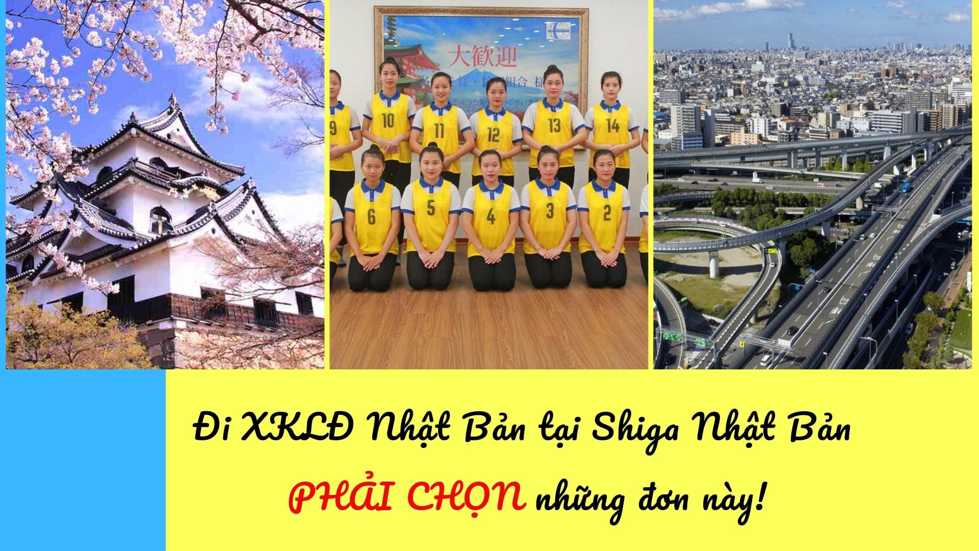 Đi XKLĐ tại Shiga Nhật Bản NHỚ CHỌN những đơn hàng này!