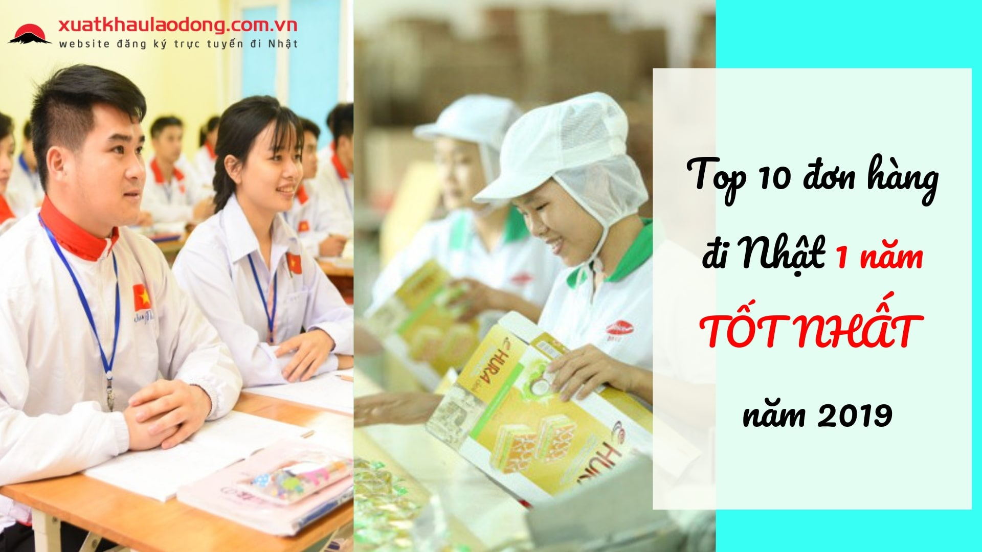 TOP 10  đơn hàng đi Nhật 1 năm TỐT NHẤT năm 2020