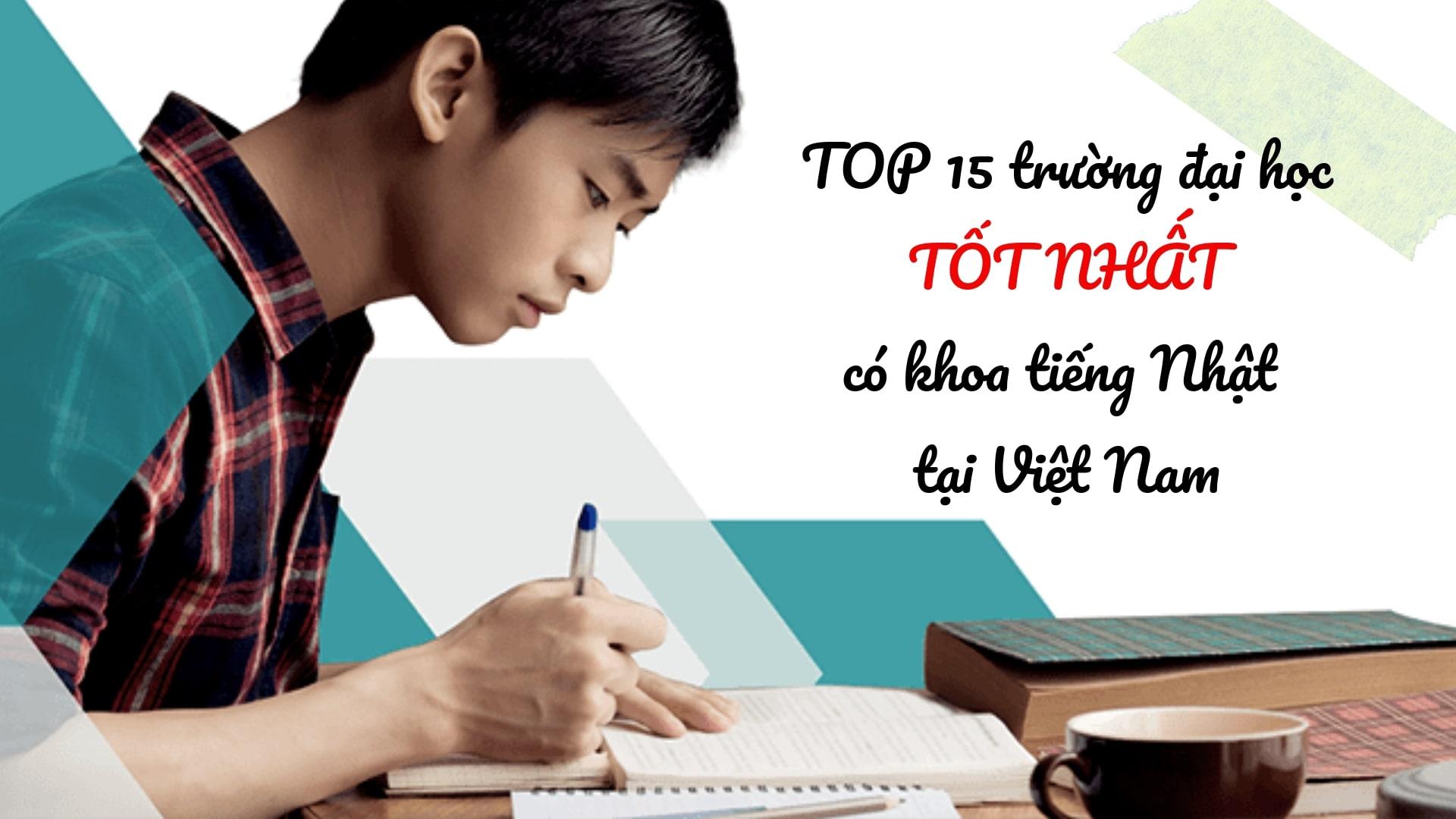 TOP 15 trường đại học TỐT NHẤT có khoa tiếng Nhật tại Việt Nam
