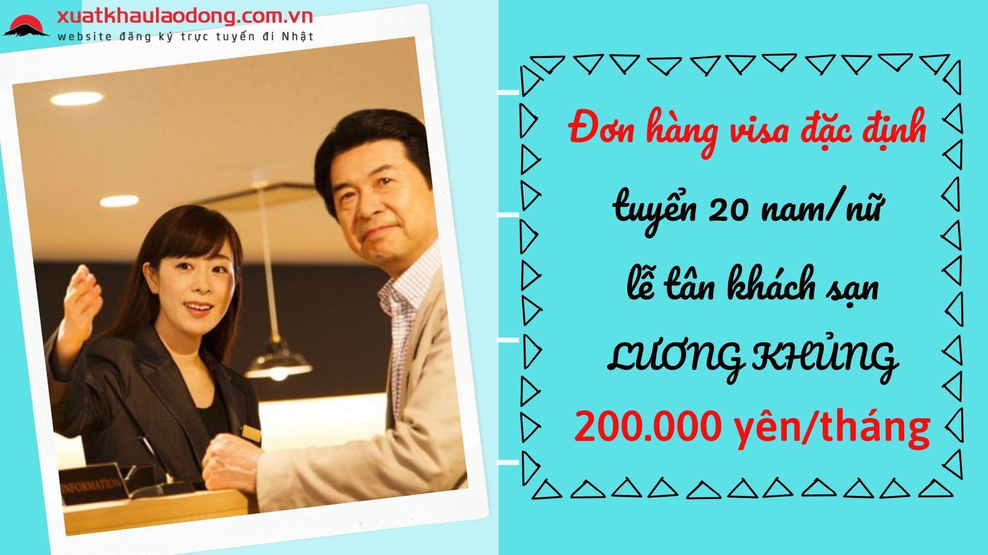 Đơn hàng visa đặc định tuyển 20 nam/nữ làm lễ tân khách sạn LƯƠNG KHỦNG