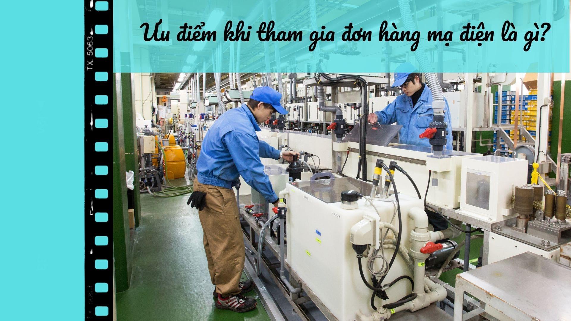 Đơn hàng mạ điện là làm gì? Có NGUY HIỂM cho lao động không?