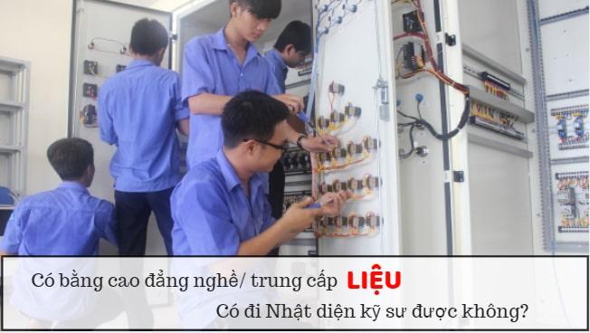 Bằng cao đẳng nghề có đi được kỹ sư, kỹ thuật viên Nhật Bản được không? Câu hỏi đã có HỒI KẾT!