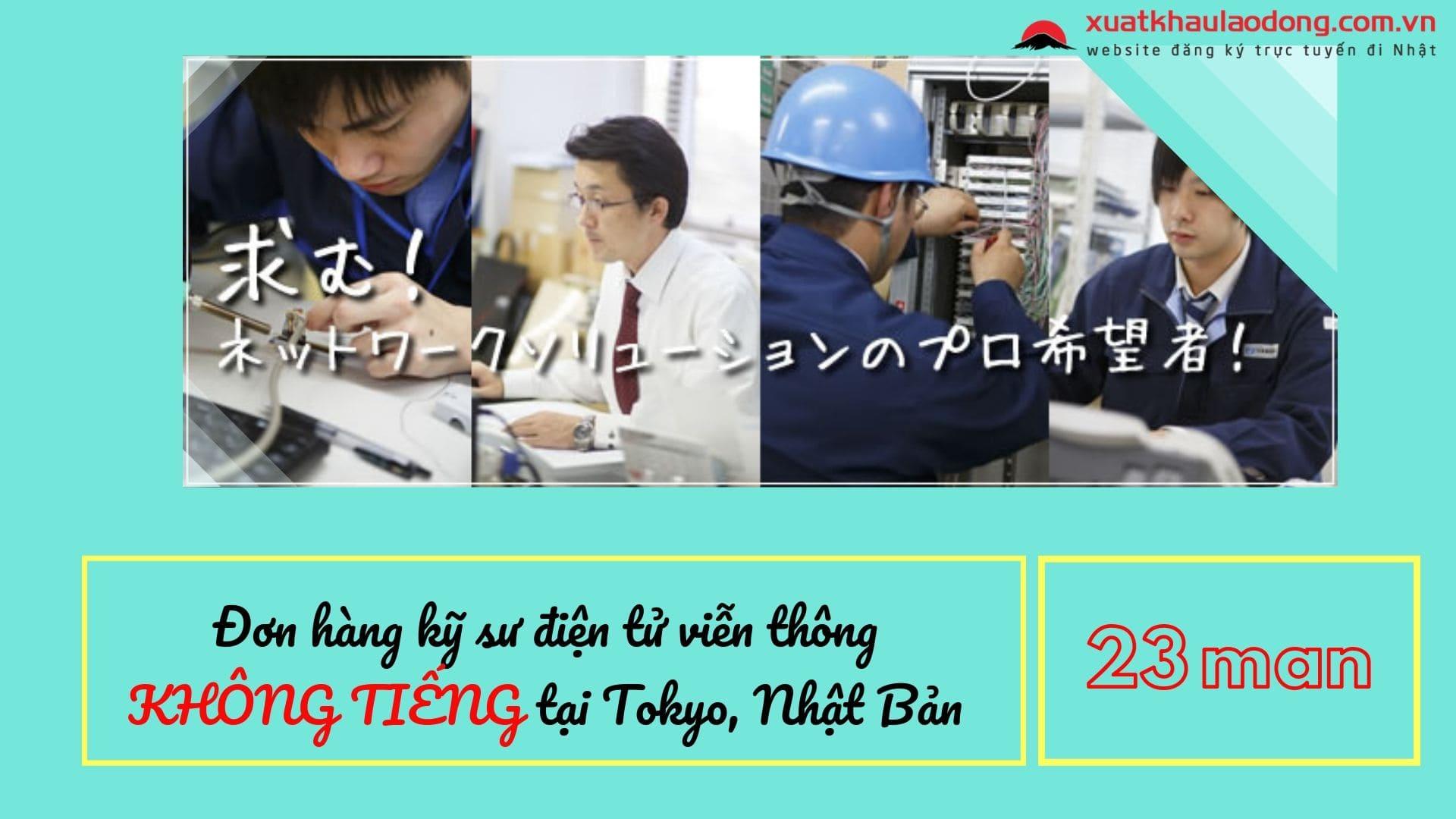Tuyển dụng 15 kỹ sư điện tử viễn thông đi Nhật lương 23 man, KHÔNG TIẾNG tại Tokyo