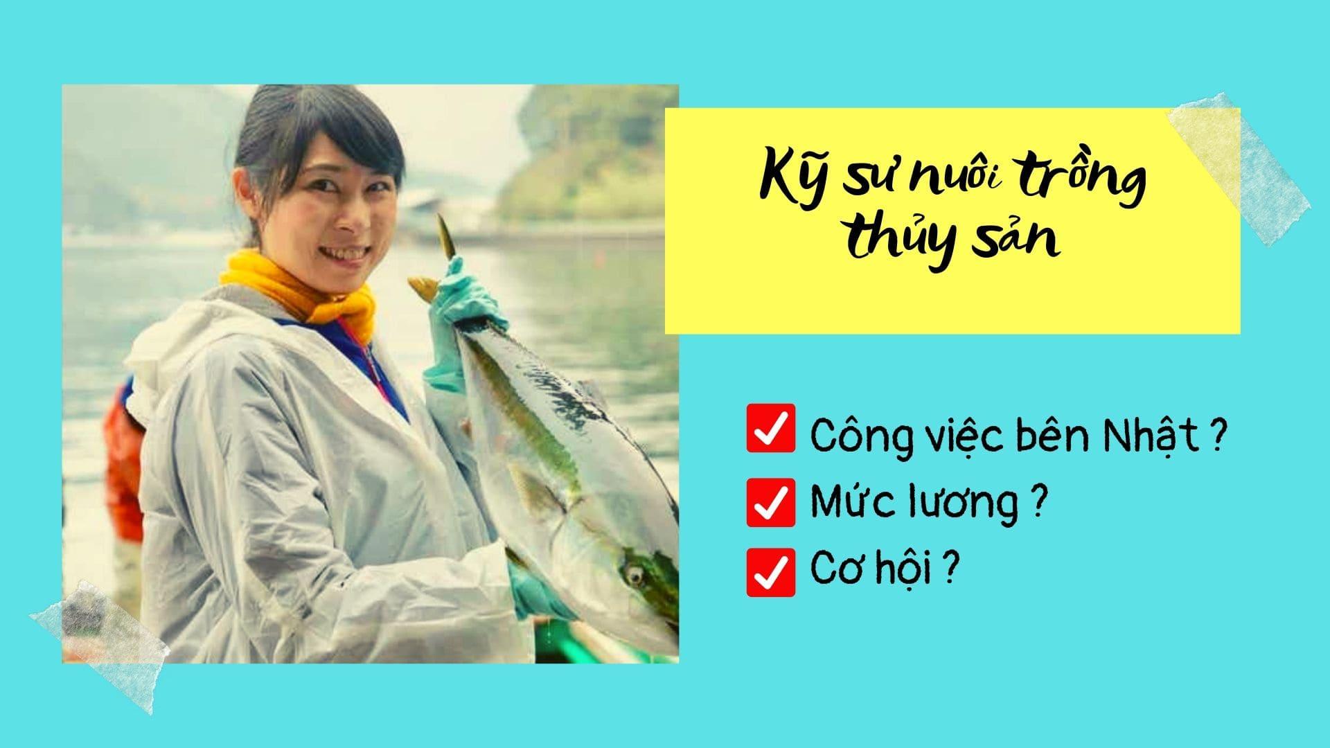 5 điều cần biết về đơn hàng kỹ sư nuôi trồng thủy sản đi Nhật