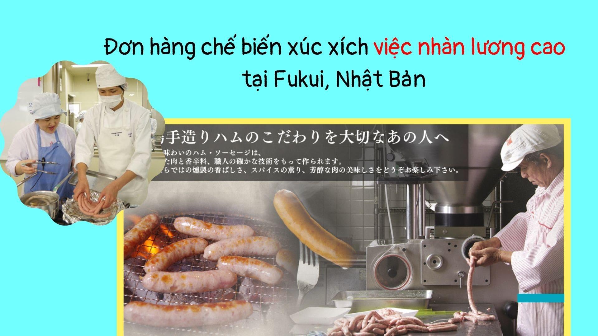 Đơn hàng chế biến xúc xích việc nhàn lương cao tại Fukui, Nhật Bản
