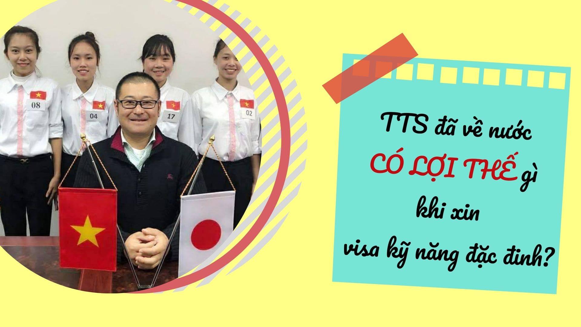 TTS đã về nước có ưu thế khi tham gia chương trình visa kỹ năng  đặc định