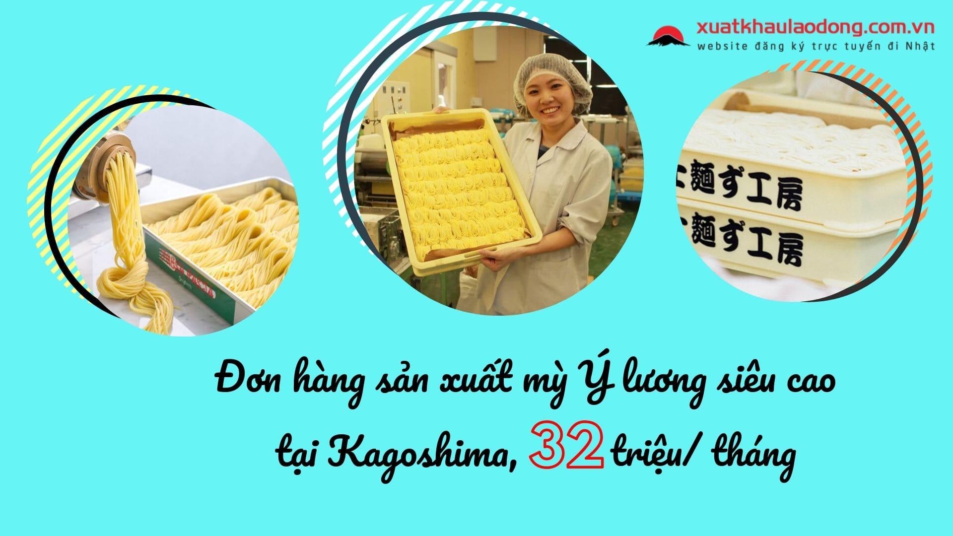 Đơn hàng sản xuất mỳ ý cực nhàn lương cao tại Kagoshima, Nhật Bản