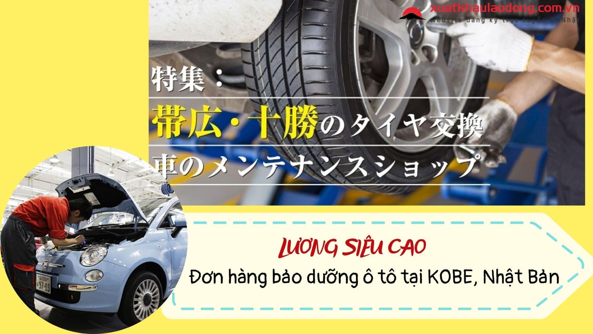 Đơn hàng bảo dưỡng ô tô tại Kobe tuyển 10 nam LƯƠNG HẤP DẪN