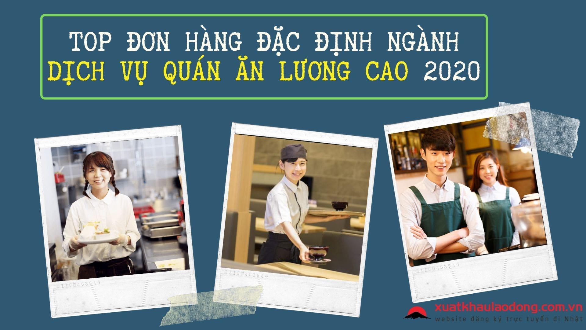 TOP đơn hàng đặc định ngành dịch vụ ăn uống, nhà hàng LƯƠNG CAO NHẤT 2021