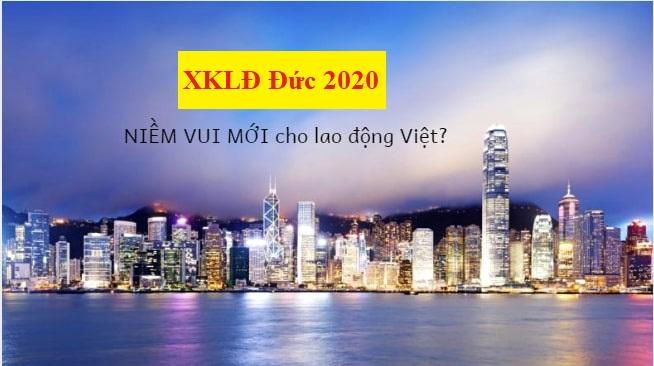 Đi XKLĐ ở Đức 2021 – có phải THIÊN ĐƯỜNG cho lao động Việt?