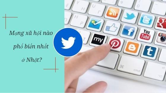 Mạng xã hội nào được yêu thích và sử dụng NHIỀU NHẤT ở Nhật Bản?