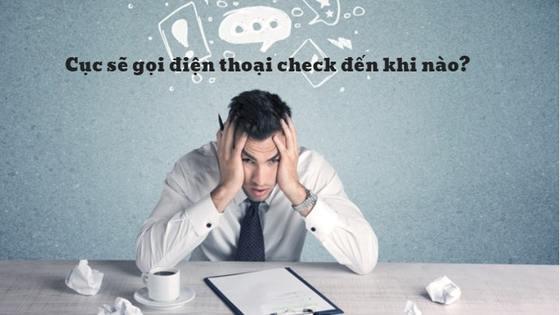 kỹ sư TRƯỢT TƯ CÁCH LƯU TRÚ vì Cục  bất chợt gọi điện kiểm tra thông tin