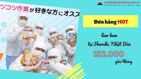 [HOT] Đơn hàng làm kem lương KHỦNG, phí THẤP tại Ibaraki, Nhật Bản