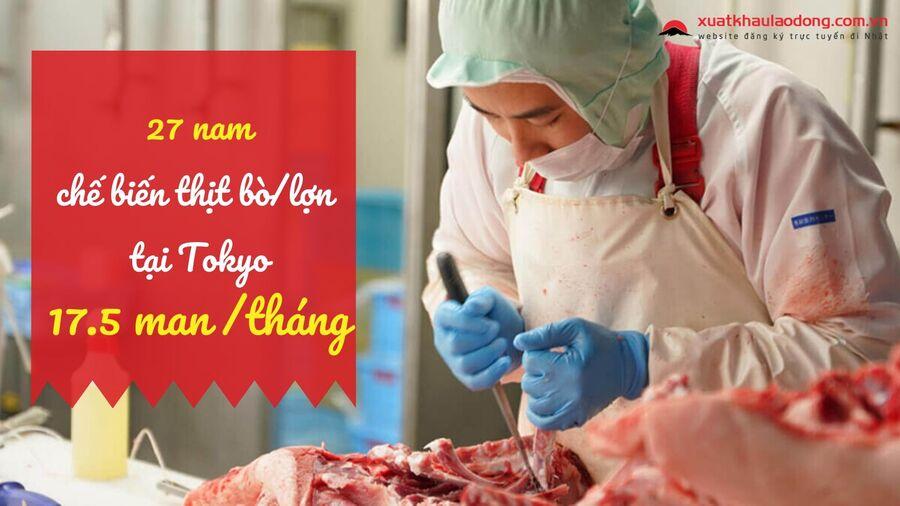 Đơn hàng truyền thống chế biến thịt tại Tokyo lương siêu cao 17.5 man