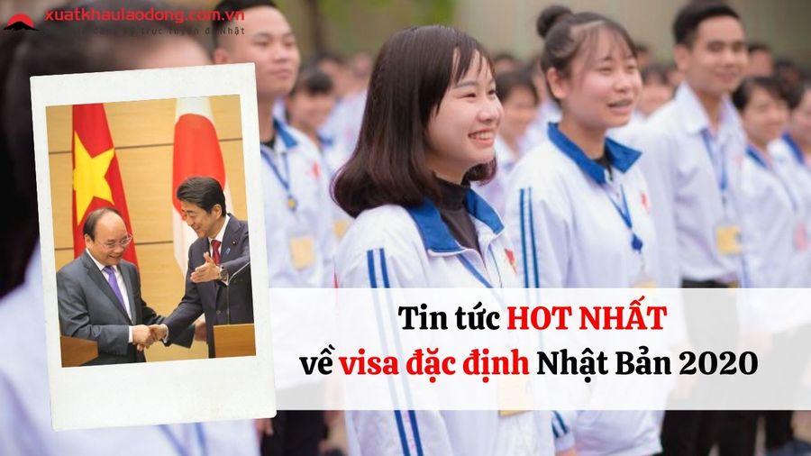 Những cập nhật mới nhất về visa đặc định Nhật Bản