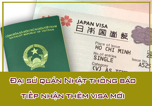 Đại sứ quán Nhật thông báo tiếp nhận thêm visa mới