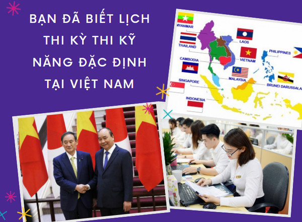 Bạn đã biết lịch thi kỳ thi kỹ năng đặc định tại Việt Nam